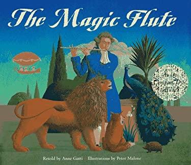 The Magic Flute By Anne Gatti Wolfgang Amadeus Mozart