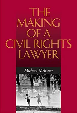 The Making of a Civil Rights Lawyer 9780813925011