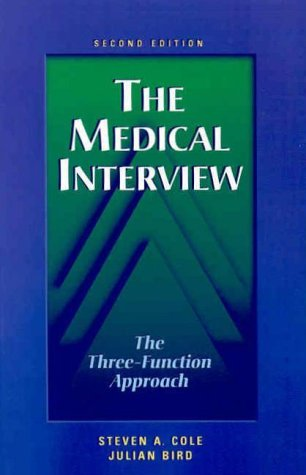 The Medical Interview: The Three-Function Approach 9780815119920