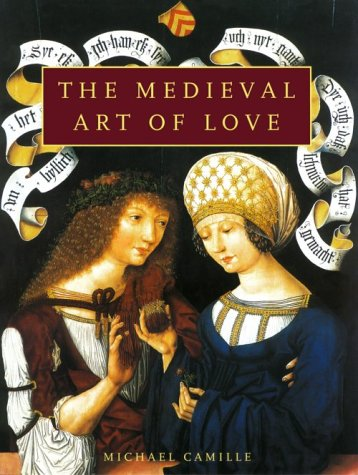 The Medieval Art of Love 9780810915442