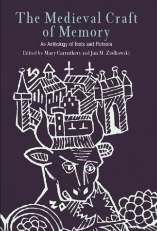 The Medieval Craft of Memory: An Anthology of Texts and Pictures 9780812218817