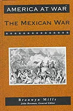 The Mexican War 9780816023936