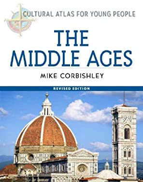 The Middle Ages, Revised Edition 9780816051502