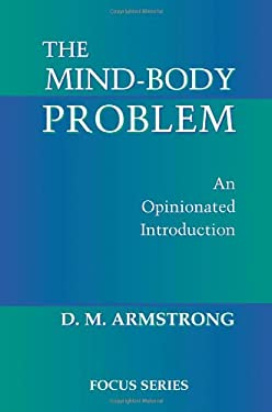 The Mind-Body Problem: An Opinionated Introduction 9780813390574