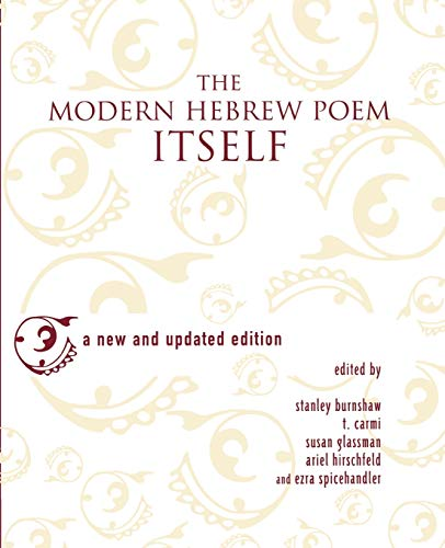 The Modern Hebrew Poem Itself 9780814324851