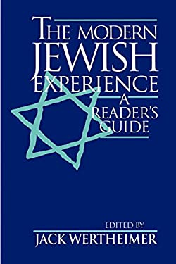 The Modern Jewish Experience: A Reader's Guide 9780814792612
