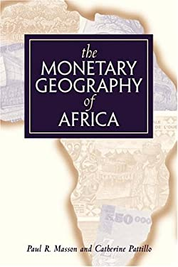 The Monetary Geography of Africa 9780815755005