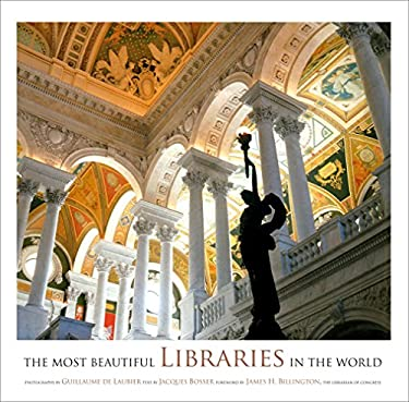 The Most Beautiful Libraries in the World 9780810946347