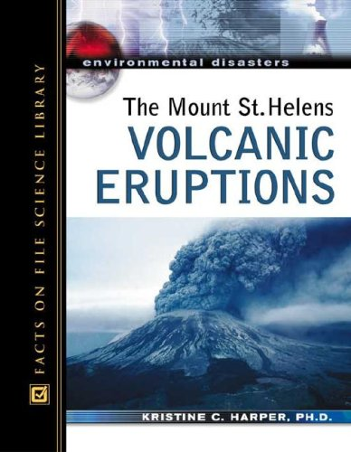 The Mount St. Helens Volcanic Eruptions 9780816057573