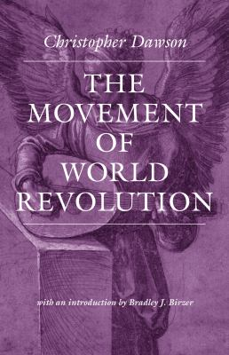 The Movement of World Revolution 9780813220079