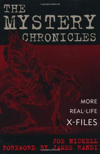 The Mystery Chronicles: More Real-Life X-Files 9780813123189