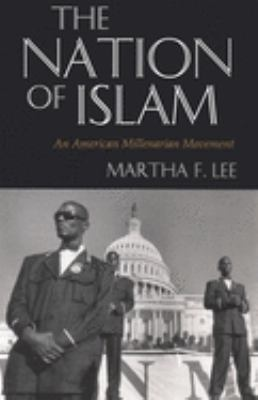 The Nation of Islam: An American Millenarian Movement 9780815603757