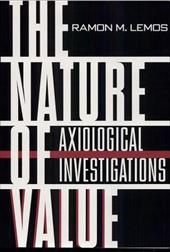 The Nature of Value: Axiological Investigations