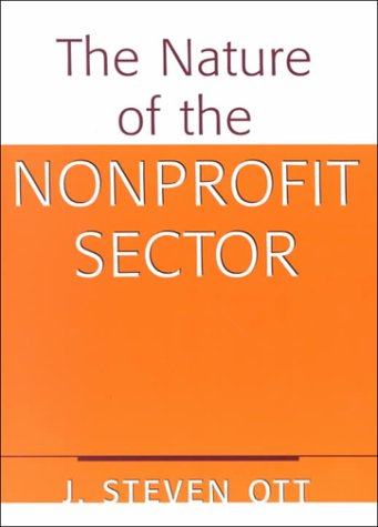 The Nature of the Nonprofit Sector: An Overview 9780813367859