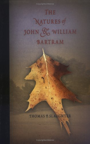 The Natures of John and William Bartram 9780812219340