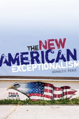 The New American Exceptionalism 9780816627837