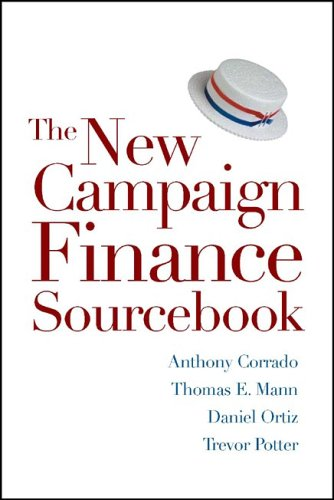 The New Campaign Finance Sourcebook 9780815700050