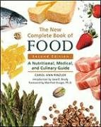 The New Complete Book of Food: A Nutritional, Medical, and Culinary Guide 9780816077113