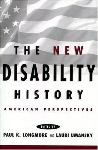 The New Disability History: American Perspectives 9780814785638