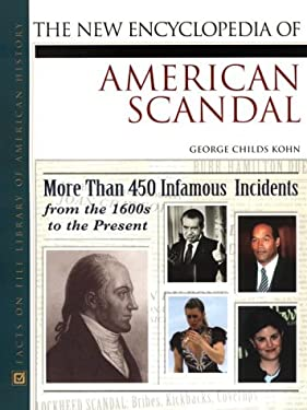 The New Encyclopedia of American Scandal 9780816042258