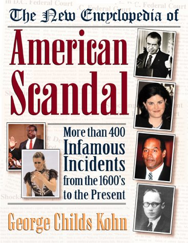 The New Encyclopedia of American Scandal 9780816044207