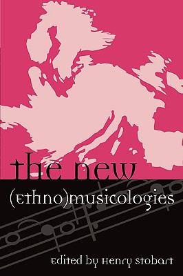 The New (Ethno)musicologies 9780810861015