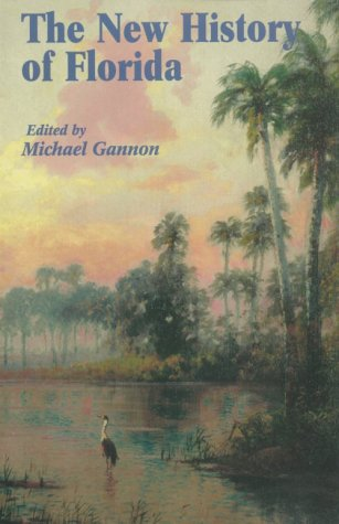 The New History of Florida 9780813014159