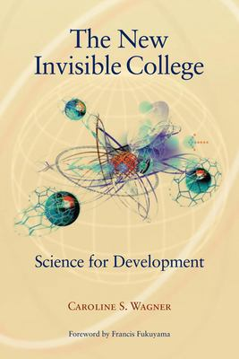 The New Invisible College: Science for Development 9780815792130