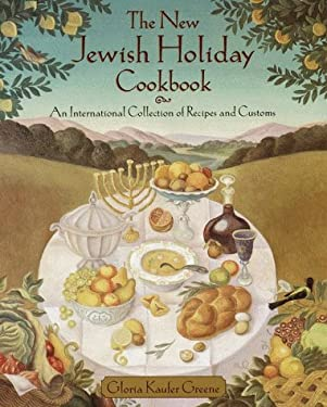 The New Jewish Holiday Cookbook: An International Collection of Recipes and Customs 9780812929775