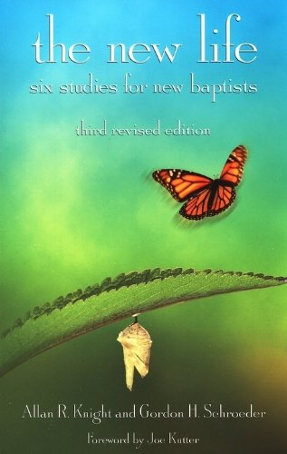The New Life: Six Studies for New Baptists 9780817015633