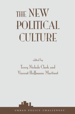 The New Political Culture 9780813366944