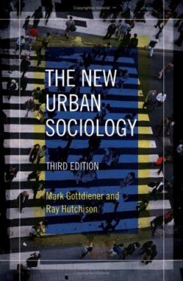 The New Urban Sociology 9780813343181