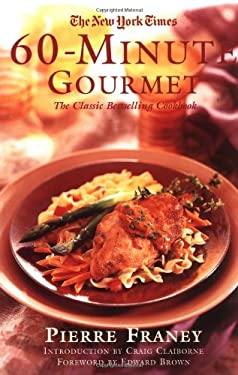 The New York Times 60-Minute Gourmet 9780812933024