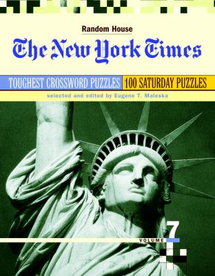 The New York Times Toughest Crossword Puzzles, Volume 7 9780812936506