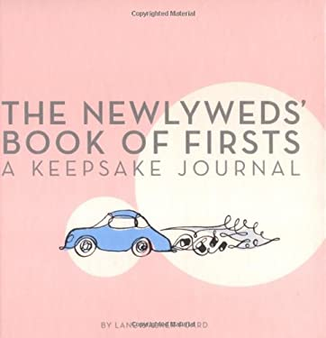 The Newlywed's Book of Firsts: A Keepsake Journal 9780811852760