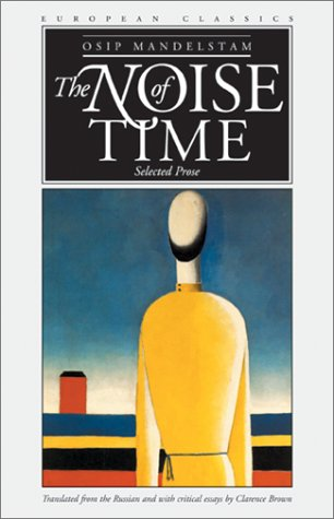 The Noise of Time: Selected Prose 9780810119284