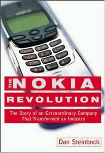 The Nokia Revolution: The Story of an Extraordinary Company That Transformed an Industry 9780814406366