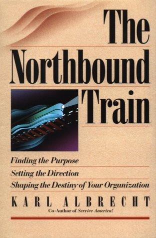 The Northbound Train 9780814402337