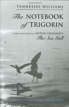 The Notebook of Trigorin 9780811213714