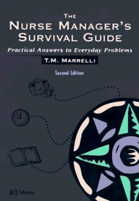 The Nurse Manager's Survival Guide: Practical Answers to Everyday Problems 9780815156727