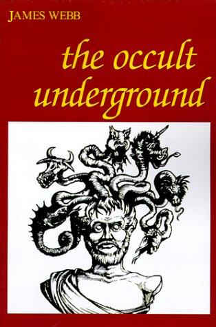 The Occult Underground 9780812690736