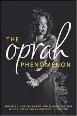 The Oprah Phenomenon 9780813124261