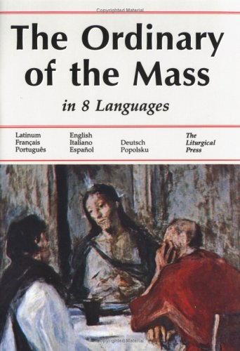 The Ordinary of the Mass in Eight Languages 9780814621257