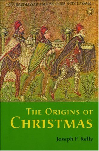 The Origins of Christmas 9780814629840