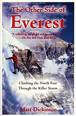 The Other Side of Everest: Climbing the North Face Through the Killer Storm 9780812933406