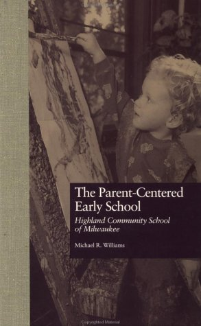 Parent-Centered Early School 9780815323990