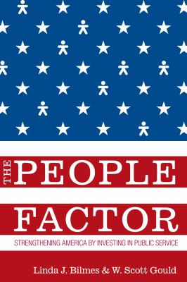 The People Factor: Strengthening America by Investing in Public Service 9780815701415