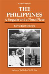 The Philippines: A Singular and a Plural Place, Fourth Edition 3420647