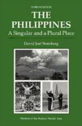 The Philippines: A Singular and a Plural Place, Third Edition 3419235