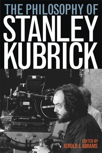 The Philosophy of Stanley Kubrick 9780813192208